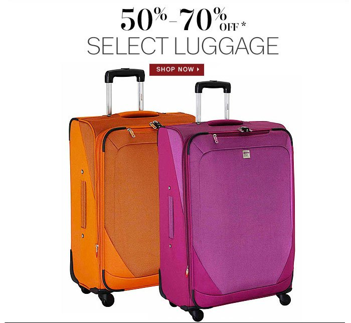 50%-70% off select luggage. Shop now.