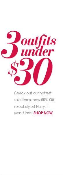 3 Outfits Under $30 - Shop Sale