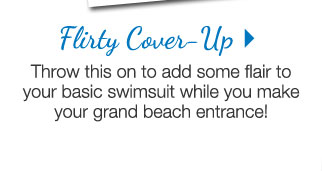 Flirty Cover Up