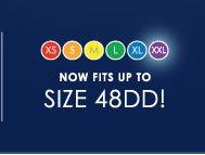 XS S M L XL XXL Now fits up to size 48DD!