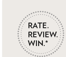 RATE. REVIEW. WIN.*