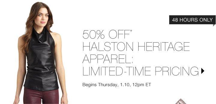 50% Off* Halston Heritage Apparel...Shop now