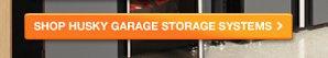 Shop Husky Garage Storage Systems