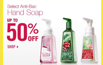 Select Anti-Bac Hand Soap - Up to 50% Off