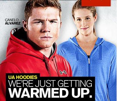 UA HOODIES - WE'RE JUST GETTTING WARMED UP.