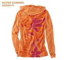 Super Summer Hoody ›