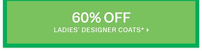 60% off Ladies' Designer Coats