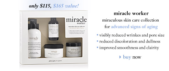 only $115, $165 value! - miracle worker - miraculous skin care collection for advanced signs of aging...