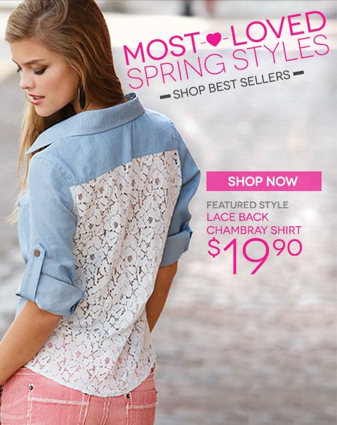 Most Loved Spring Styles - Shop Best Sellers in store and online