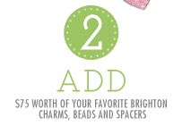 Step 2: Add $75 worth of your favorite Brighton charms, beads, and spacers