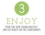 Step 3: Enjoy your chic new charm bracelet and get ready for the compliments