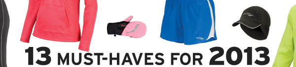 13 MUST-HAVES FOR 2013