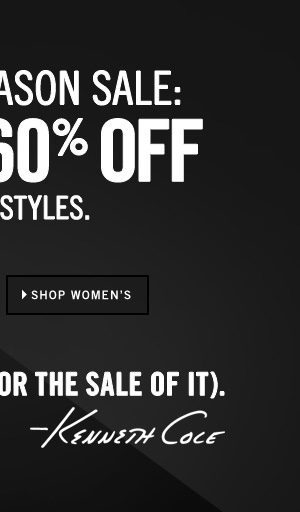 END OF SEASON SALE: UP TO 60% OFF SELECT STYLES SHOP WOMEN'S