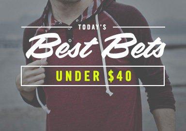 Shop Best Bets Under $40