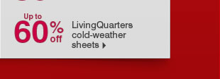 Up to 60% off LivingQuarters cold-weather sheets