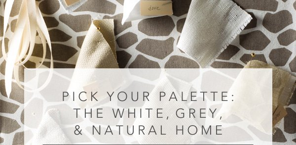 The white, grey & natural home.