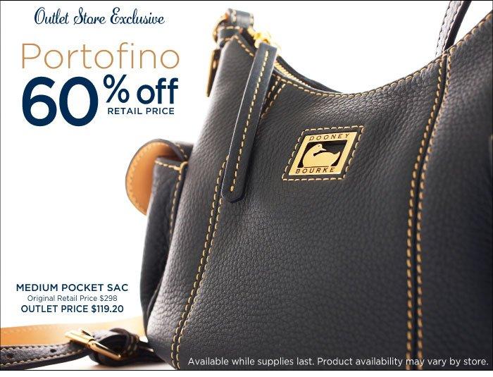 Outlet Exclusive - Portofino 60% off retail price