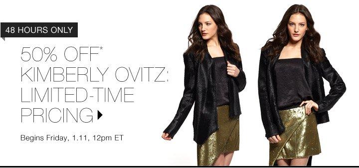 50% Off* Kimberly Ovitz...Shop Now