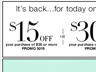 $15 off $30, $30 off $75, or $70 off $150 in stores and online!  Shop now!