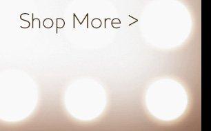 Shop more >