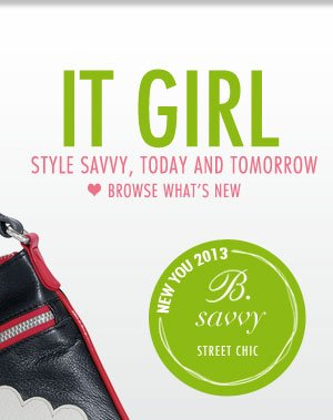 IT Girl - Style Savvy, Today and Tomorrow