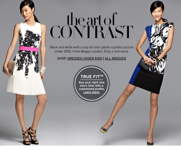 the art of CONTRAST - Black and white with a pop of color paints a pretty picture under $150. From Maggy London, Eliza J and more.