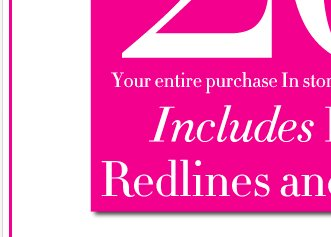 Extra 20% off your entire purchase before 2pm! Shop online and in stores!