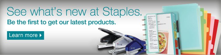 See  what's new at Staples. Be the first to get our latest products.  Learn more.