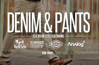 Denim and Pants: $24.99 or Less