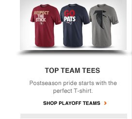 TOP TEAM TEES | Postseason pride starts with the perfect T-shirt. | SHOP PLAYOFF TEAMS