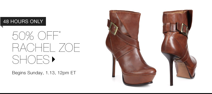 50% Off* Rachel Zoe Shoes…Shop Now