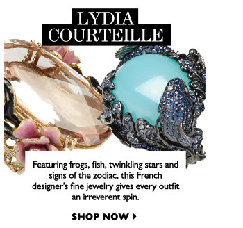 LYDIA COURTEILLE...Featuring frogs, fish, twinkling stars and signs of the zodiac, this French designer's fine jewelry gives every outfit an irreverent spin.    SHOP NOW