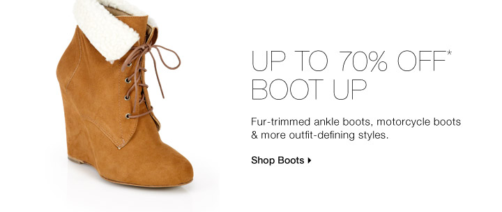 Up To 70% Off* Boot Up