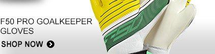 Shop F50 Pro Goalkeeper Gloves  »