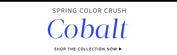 Shop the Cobalt Collection now!