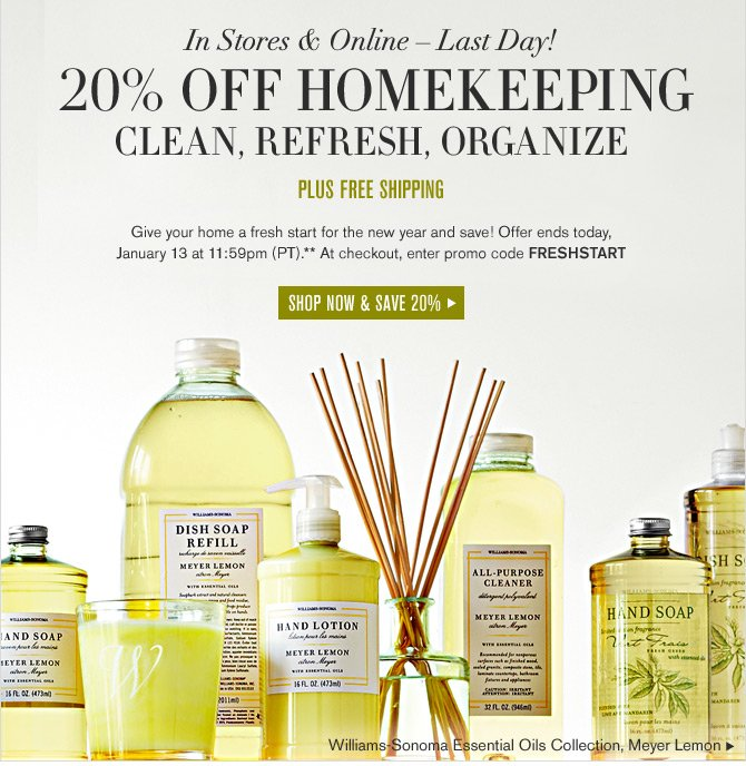 In Stores & Online - Last Day! -- 20% OFF HOMEKEEPING -- SHOP NOW & SAVE 20%