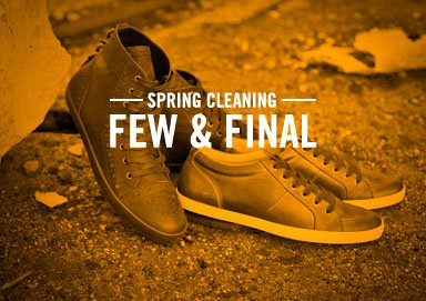 Shop Spring Cleaning: Few & Final