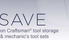 SAVE on Craftsman(R) tool storage and mechanic's tool sets