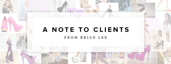 A Note to Clients from Brian Lee