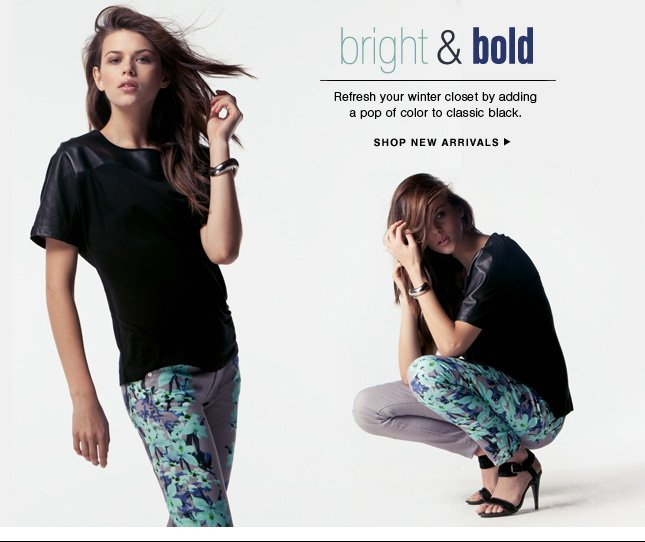 Bright & Bold: New Arrivals for Women