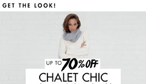 CHALET CHIC UP TO 70% OFF