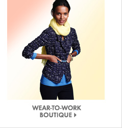 Wear–To–Work Boutique  Shop Now