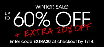 WINTER SALE UP TO 60% OFF + EXTRA 20% OFF Enter code EXTRA20 at checkout by 1/14.
