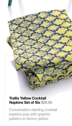 Trellis Yellow Cocktail Napkins Set of Six  $26.95