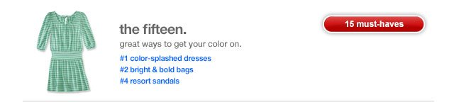 The fifteen. Great ways to get your color on.