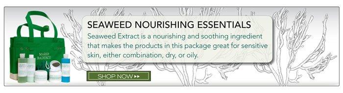 Seaweed Nourishing Essentials