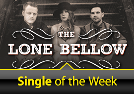 Single of the Week: The Lone Bellow