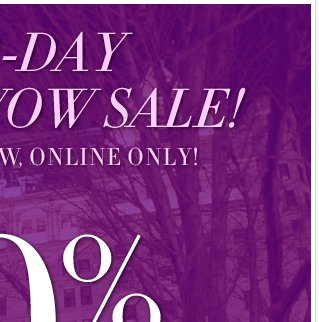 Our 2-Day Winter Wow Sale! Online Only! Up to 80% off and free shipping no minimum!