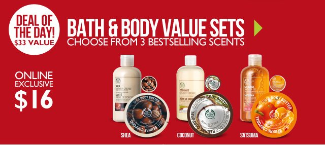 DEAL OF THE DAY - BATH & BODY VALUE SETS