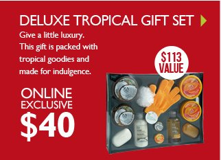 DELUXE TROPICAL GIFT SET